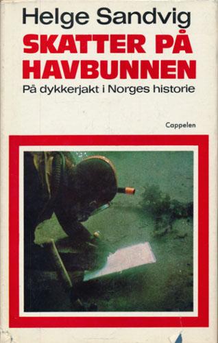 Skatter på havbunnen. På dykkerjakt i Norges historie.