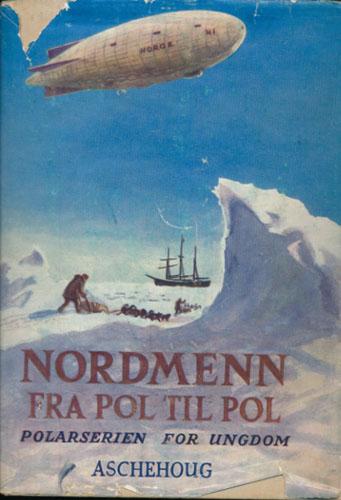 Nordmenn fra pol til pol.