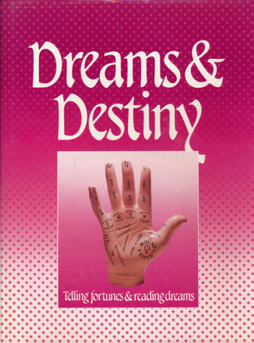 DREAMS & DESTINY.  Telling fortunes & reading dreams.