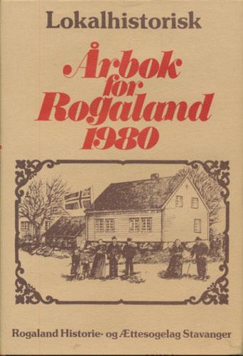 ÆTT OG HEIM.  Rogaland Historie- og ættesogelag. Årsskrift.