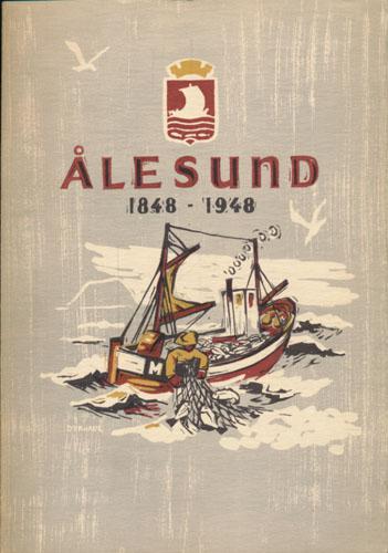 ÅLESUND 1848-1948.