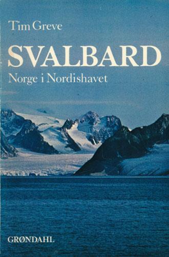 Svalbard. Norge i Nordishavet.