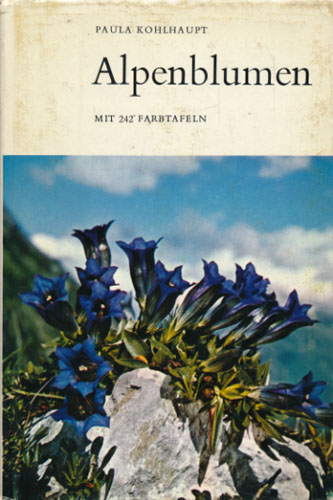 Alpenblumen. Mit 242 farbtafeln.