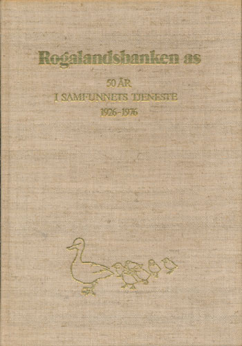 ROGALANDSBANKEN AS 1926-1976.