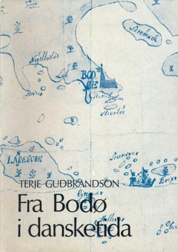 Fra Bodø i dansketida.