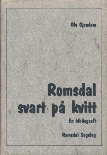 Romsdal, svart på kvitt. En bibliografi.