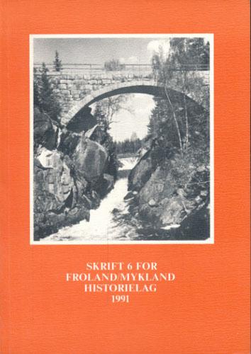 FROLAND/MYKLAND HISTORIELAG.  Skrift