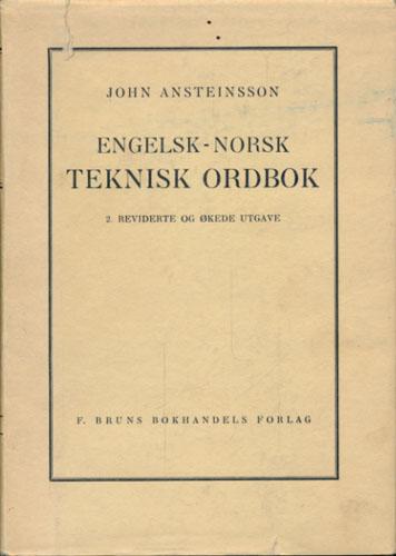 Engelsk - norsk teknisk ordbok.