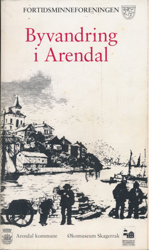 Byvandring i Arendal.