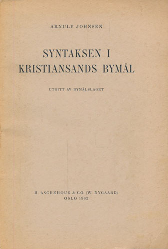Syntaksen i Kristiansands bymål.