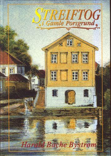 Streiftog i gamle Porsgrund.