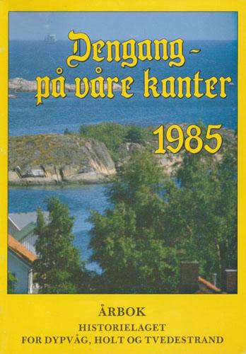 HISTORIELAGET FOR DYPVÅG, HOLT OG TVEDESTRAND.  Årbok