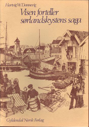 Visen forteller sørlandskystens saga.
