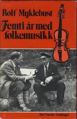 Femti år med folkemusikk.