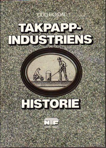 Den norske takpappindustris historie.
