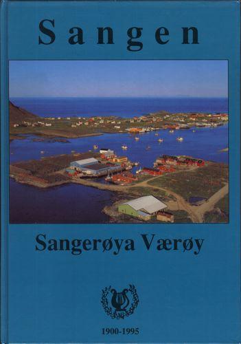 SANGEN.  Sangerøya Værøy 1900-1995.