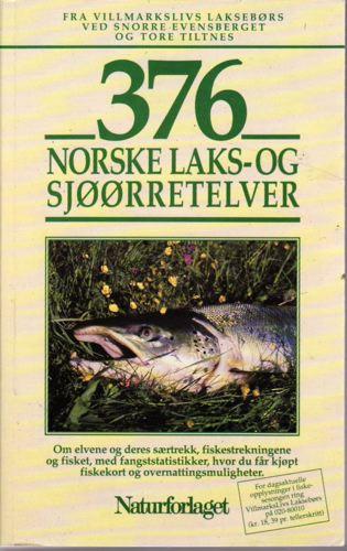 376 NORSKE LAKS- OG SJØØRRETELVER.  Om elvene og deres særtrekk, fiskestrekningene og fisket, med fangststatistikker, hvor du får kjøpt fiskekort og overnattingsmuligheter.