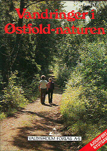 Vandringer i Østfold-naturen.