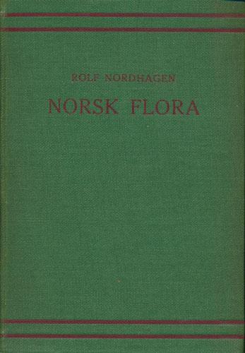 Norsk flora. Med kort omtale av innførte treslag, pryd- og nytteplanter. Tekstbind.