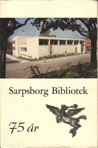 Sarpsborg Bibliotek 1903-1978.