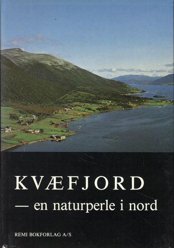Kvæfjord - en naturperle i nord.