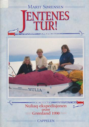 Jentenes tur. Nuliaq-ekspedisjonen over Grønland 1990.