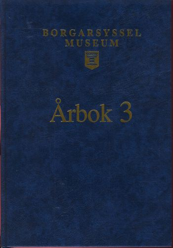 BORGARSYSSEL MUSEUM.  Årbok nr. 3. 1985-1990.