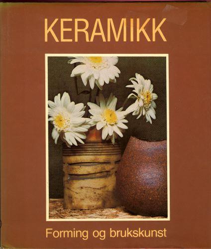 Keramikk.  Forming og brukskunst.