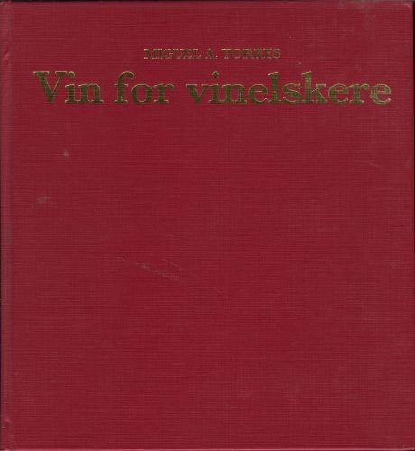 Vin for vinelskere. Overs. Forord og bearbeidelse av norsk utg.: Thor Richard Teien.