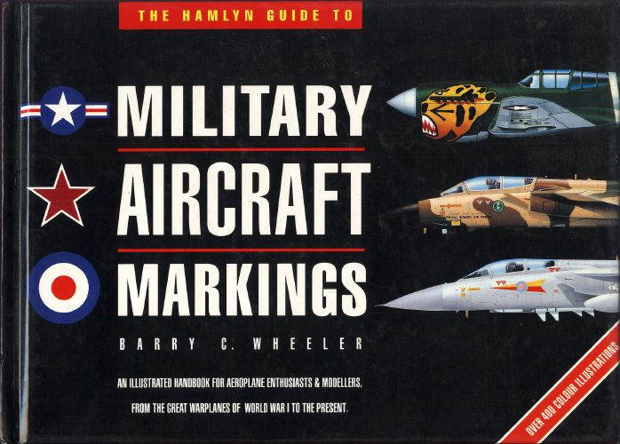 The Hamlyn guide to military aircraft markings.