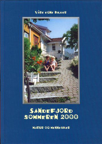 VÅRE EGNE BILDER.  Sandefjord sommeren 2000. Natur og mennesker.