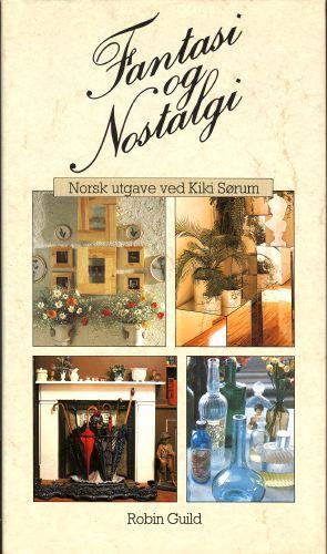 Fantasi & nostalgi. Norsk utg. ved Kikki Sørum.