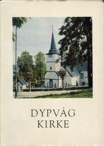 DYPVÅG KIRKE.  Kirke og menighet.