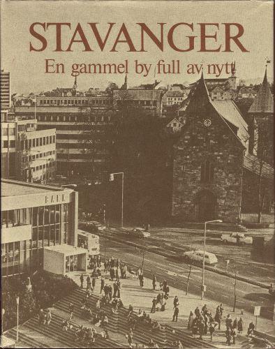 STAVANGER.  En gammel by full av nytt.