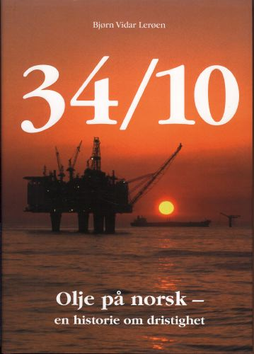 34/10. Olje på norsk - en historie om dristighet.