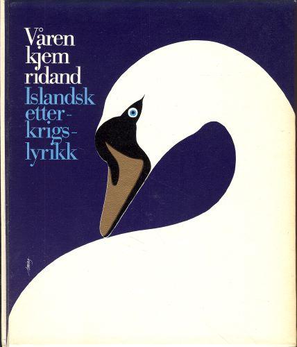 VÅREN KJEM RIDAND.  Islandsk etterkrigslyrikk.