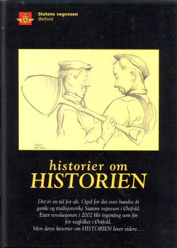 Historier om historien. Statens Vegvesen Østfold.