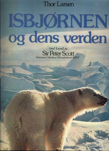 Isbjørnen og dens verden.