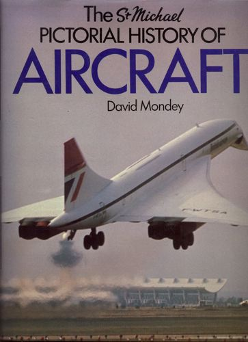 Pictorial history of Aircraft.