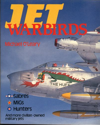 Jet warbirds. Sabres, MIGs. Hunters and more...