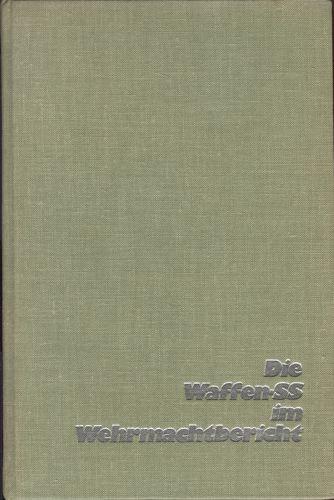Die Waffen-SS im Wehrmachtbericht.