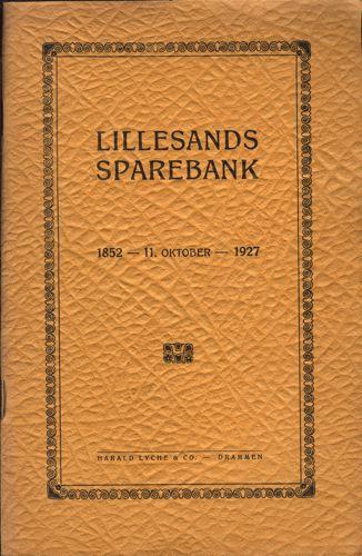 LILLESANDS SPAREBANK 1852-1927.