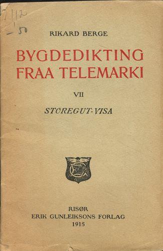 Bygdedikting fraa Telemarki. VII:Storegut-visa.