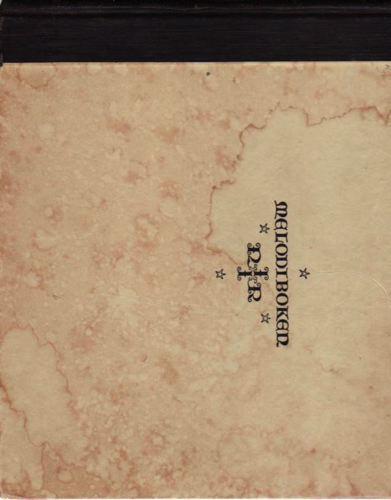 MELODIBOKEN  for Missjonssangboken, Verden for Kristus, Indremissjonsselskapets sangbok, Sions sange, Blå Kors sangbok.
