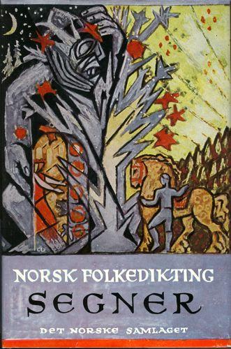 NORSK FOLKEDIKTING.  Segner