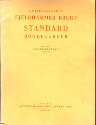 Aktieselskabet Fjeldhammer Brug´´ standard bondegårder.