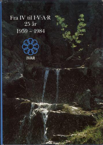 FRA IV TIL I.V.A.R 1959-1984.