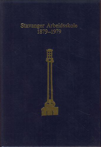 Oppdragelse ved arbeid. Stavanger arbeidsskole for gutter 1879-1979.
