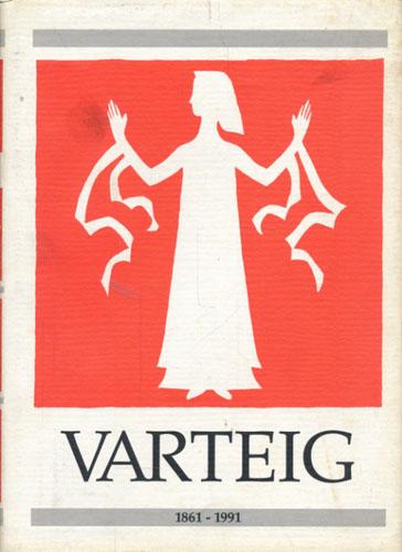 Varteig kommune fra begynnelse til slutt. 1861-1991.