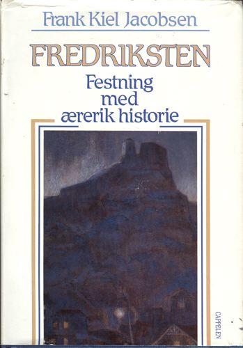 Fredriksten. Festning med ærerik historie.